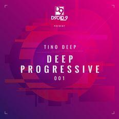 Tino Deep - Deep Progressive 001 (Droid9 Rec. Spotify DJ Mix, August 2019)