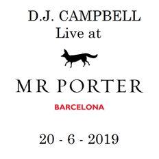 D.J. Campbell at Mr.Porter Barcelona - June 2019