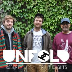Tru Thoughts Presents Unfold 01.09.19 with with Nikitch & Kuna Maze, Xtra Brux, UK Apacahe