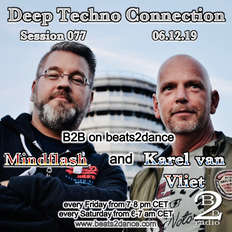 Deep Techno Connection Session 077 (with Karel van Vliet and Mindflash)