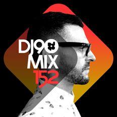 DJ90 Mix #152