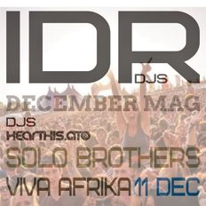 IDR DJS DECEMBER MAG BY SOLO BROTHERS live 12-11-2020