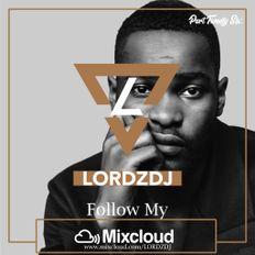 @LORDZDJ Mixcloud Mix Part 26 |Follow My Mixcloud Account |New Hip Hop & RnB Music | Fridays at 6PM