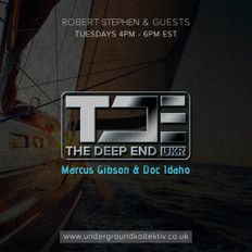 The Deep End Episode 103. March 30th, 2021. Featuring - Marcus Gibson & Doc Idaho