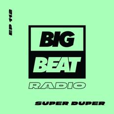 EP #112 - Super Duper (Cowabunga Forever Mix)
