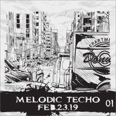 < MELODIC TECHNO MIX FEB.23.19 >