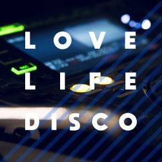 MOVIN' N' GROOVIN' _ LOVE LIFE DISCO in the MIX