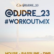 @DJDRE_23 - #WorkOutMix