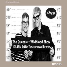 The Queenie + Wildblood Show on 1BTN 101018