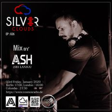 SILVER CLOUDS EP#26 Mix by ASH