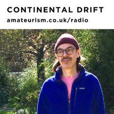Continental Drift x Marina Fountain - Amateurism radio guest mix