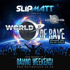 Slipmatt - World Of Rave #308