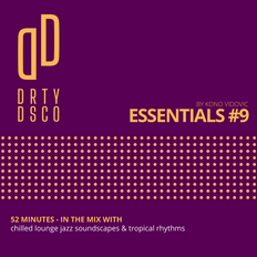 Essentials #9 - chilled lounge jazz soundscapes & tropical rhythms | EXCLUSIVELY FOR SELECT MEMBERS
