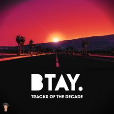 BTAY PRESENTS | TRACKS OF THE DECADE