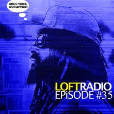 Loft Radio x TruthSeekers Episode 35