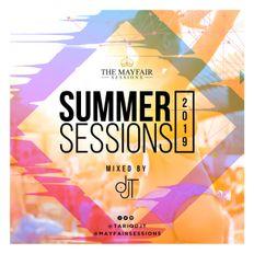 MAYFAIR SESSIONS: SUMMER SESSIONS 2019 @TARIQDJT