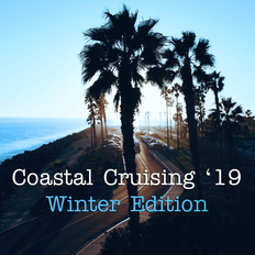 Coastal Cruising '19, Winter Edition - sunny grooves to keep you warm