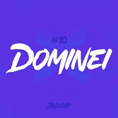 Dominei #10