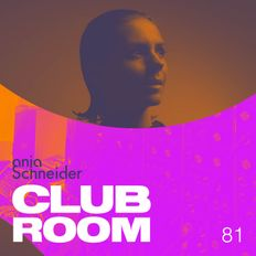 Club Room 81 with Anja Schneider