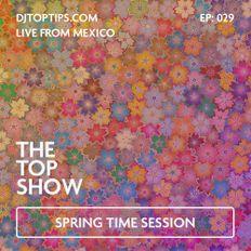 Spring Session - Perky Tracks - The Top Show E29