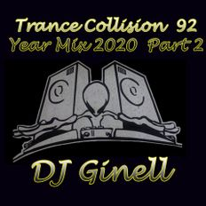 Trance Collision Session 92 Year Mix 2020 Part 2 Mixed by DJ Ginell