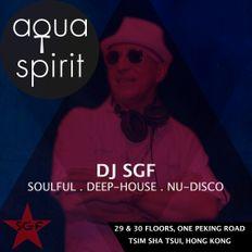 House Music Live Mix by Dj SGF at Aqua Spirit Hong Kong