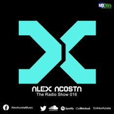 The Alex Acosta Show - EP 16 - on Mix93FM