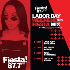 The Weekend Fiesta Mix with DJ Kidd B ((Yo Yolie DJ Set))