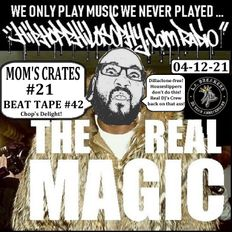 Mom's Crates #21 - Beat Tape #42 - HipHopPhilosophy.com Radio - 04-12-21