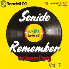 Randall Dj - Sonido Remember Vol. 7 - Halloween Party (Entre Amigos - Teleelx Radio Marca)