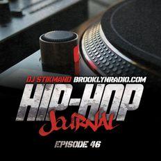 Hip Hop Journal Episode 46 w/ DJ Stikmand