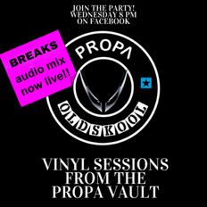 Classic Breaks Mix DJ Rap Propa Vault Sessions show 6