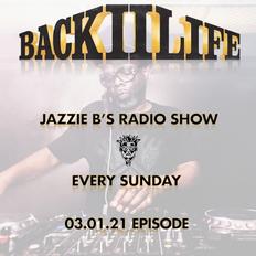 Back II Life Radio Show - 03.01.21 Episode