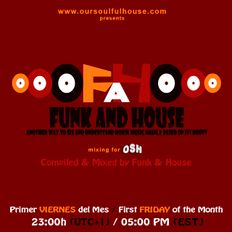 Funk and House mixing for OSH Radio Volume 50