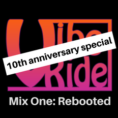 VibeRide: Mix One Reboot [ Anniversary Special ]
