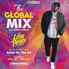 "The Global Mix"" With Your Host: Astra On The Air ""Globalization"" (1/02/2021)"