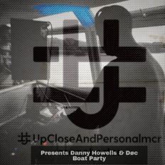 Døc Live at UCAP presents Danny Howells & Døc 'Private Boat Party'