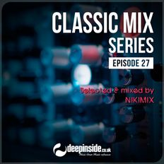 CLASSIC MIX Episode 27 mixed by Nikimix *Short Mix*