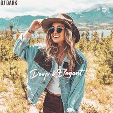 Dj Dark - Deep & Elegant (October 2019) | FREE DOWNLOAD + TRACKLIST LINK in the description