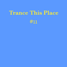 Trance This Place  #11