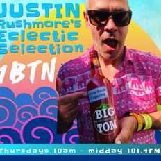 """JUSTIN RUSHMORE'S ECLECTIC SELECTION  """"Chilled to D & B rave up"""" (118)"""