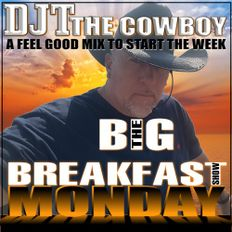 The Cowboy's Big Breakfast (Monday 10th May 21)