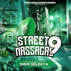 THE STREET MASSACRE VOLUME 9 MIXTAPE