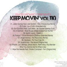 Angel Monroy Presents Keep Movin' 110