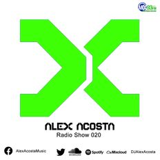 The Alex Acosta Show - EP 20 - on Mix03FM