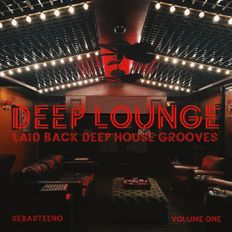 DEEP LOUNGE Volume ONE - The Beginning! - 11-19