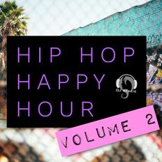 Hip Hop Happy Hour Vol. 2