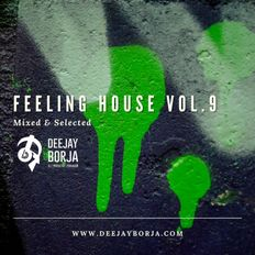 DEEJAY BORJA - FEELING HOUSE VOL.9