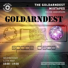 The Goldarndest Mixtapes: Space Disco with Richie Anderson (May '21)