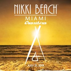 Crazibiza Live @ Nikki Beach, Miami (2019-07-21)